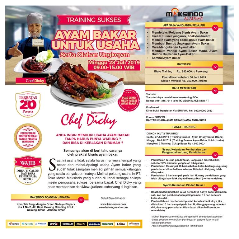 Traning Sukses Membuat Ayam Bakar Untuk Usaha Serta Olahan Ungkepan, Minggu 28 Juli 2019