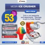 Jual Mesin Ice Crusher MKS-CRS30 di Palembang