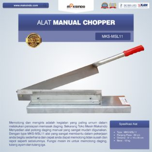 Jual Alat Manual Chopper MKS-MSL11 di Palembang