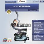 Jual Mesin Ice Crusher (MKS-22SS) di Palembang